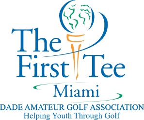 The First Tee Miami – Dade Amateur Golf Association